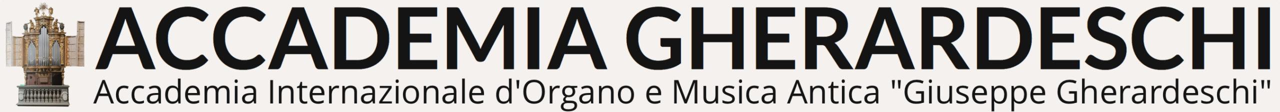 """Accademia Internazionale d'Organo e Musica Antica """"Giuseppe Gherardeschi"""""""